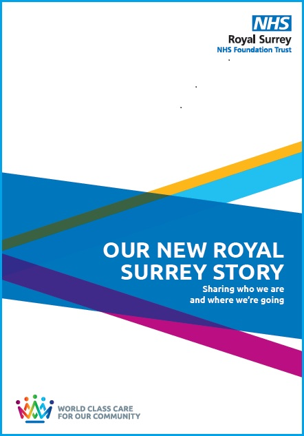The cover of our royal surrey story which reads: 'Our New Royal Surrey Story - Sharing who we are and where we're going'
