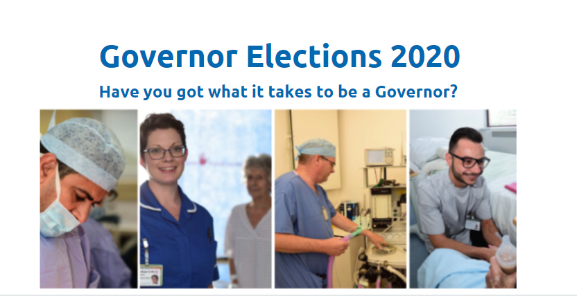 Governors election 2020 pic - various pics of staff working. At the top is the writing 'Governor elections 2020' 'Have you got what it takes to be a governor?'
